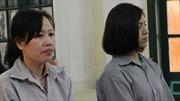 2 nữ cán bộ ngân hàng 'rút ruột' 6 tỷ đồng lĩnh án