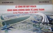 Hơn 4.700 hộ dân nhường đất xây sân bay Long Thành