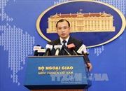 Yêu cầu Trung Quốc chấm dứt các hoạt động sai trái trên quần đảo Hoàng Sa