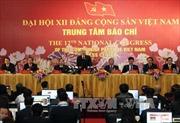 Kết quả Đại hội XII biểu thị tinh thần dân chủ, đoàn kết, kỷ cương, trí tuệ