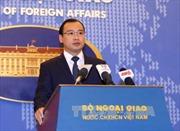 Việt Nam muốn các bên có hành động trách nhiệm ở Biển Đông