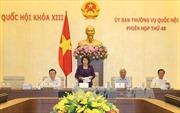 Phiên họp thứ 48 Ủy ban Thường vụ Quốc hội khóa XIII