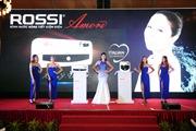 Tân Á Đại Thành ra mắt sản phẩm Rossi Amore