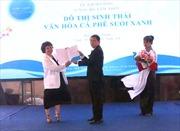 Đắk Lắk khởi công dự án Đô thị sinh thái văn hóa cà phê Suối xanh