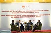 SCIC thúc đẩy quản trị doanh nghiệp theo chuẩn quốc tế