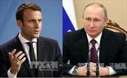 Lãnh đạo Nga, Pháp điện đàm thúc đẩy quan hệ song phương