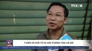 Ý kiến về quyết định khởi tố vụ việc ở Đồng Tâm, Hà Nội