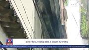 4 người trong gia đình thiệt mạng thương tâm trong vụ cháy nhà ở Bắc Từ Liêm
