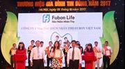 Fubon Life Việt Nam giành Giải 'Thương hiệu Gia đình Tin dùng' 2017