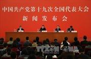 Đại hội XIX của Đảng Cộng sản Trung Quốc thúc đẩy cải cách chính trị