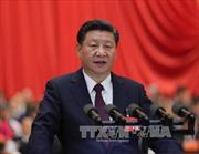 Đại hội XIX của Đảng Cộng sản Trung Quốc: 'Điểm khởi đầu lịch sử mới' của Trung Quốc