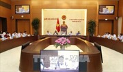 Phiên họp thứ 18 Ủy ban Thường vụ Quốc hội khóa XIV: Xem xét nhiều nội dung quan trọng