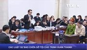 Các luật sư bào chữa gỡ tội cho Trịnh Xuân Thanh