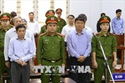 Phiên tòa xét xử vụ góp vốn 800 tỷ đồng vào OceanBank: Bị cáo Đinh La Thăng bị tuyên án 18 năm tù