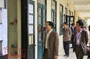 Thi THPT Quốc gia 2018: Đã đến lúc các trường 'chạy nước rút'
