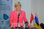 Bộ trưởng Ngoại giao Julie Bishop: Việt Nam và Australia có nhiều lợi ích tại khu vực