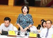 Ngân hàng Nhà nước sẽ thực hiện nghiêm túc chỉ đạo của Ủy ban Kiểm tra Trung ương