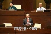 Kỳ họp thứ 5, Quốc hội khóa XIV: Chất lượng trả lời chất vấn ngày càng được nâng cao