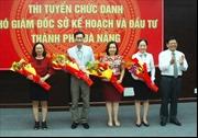 Thi tuyển chức danh Phó Giám đốc Sở Kế hoạch và Đầu tư Đà Nẵng
