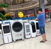 Quạt, điều hòa, tủ lạnh... tiêu thụ tăng đột biến trong những ngày nắng nóng