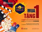 SeABank triển khai chương trình ưu  đãi 'Wow Deals? Mua sắm bất tận'