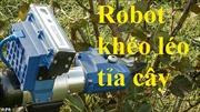 Robot khéo léo tỉa cây như thợ làm vườn thực thụ