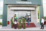 Khánh Hòa: Hai nghi can trong vụ cướp tiền ngân hàng Vietcombank đã bị bắt