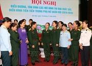 Tôn vinh các mô hình thi đua xuất sắc trong phụ nữ quân đội