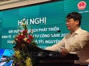 Liên kết phát triển Vùng Bắc Trung Bộ - Duyên hải miền Trung và Tây Nguyên
