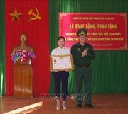 Truy tặng Huân chương chiến công hạng Nhất cho Thiếu tá Vi Văn Nhấthy sinh khi truy bắt tội phạm ma túy