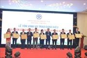 Tôn vinh 30 sản phẩm công nghiệp chủ lực Hà Nộinăm 2019