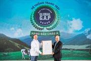 Vinamilk chính thức sở hữu hệ thống trang trại chuẩn Global G.A.P. lớn nhất châu Á