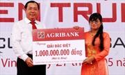 """Agribank trao sổ tiết kiệm 1 tỷ đồng cho khách hàng trúng giải đặc biệt thứ 2 chương trình """"Gửi tiền trúng lớn cùng Agribank"""""""