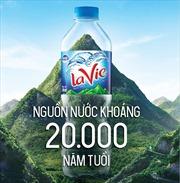 La Vie – Nguồn nước quý có tuổi đời 20.000 năm