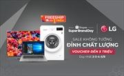 LG ra mắt chương trình ưu đãi 'Sale không tưởng, đỉnh chất lượng' độc quyền trên Shopee