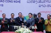 Khai mạc Diễn đàn Xúc tiến chuyển giao công nghệ Việt Nam - Lào 2018