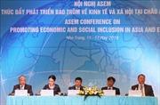 Hội nghị ASEM: Thúc đẩy phát triển bao trùm về kinh tế - xã hội