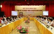 Hội thảo khoa học về thân thế, sự nghiệp thiền sư Nguyễn Minh Không