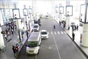 Bộ Giao thông Vận tải yêu cầu ACV hoàn thiện hệ thống thu phí đường dẫn vào sân bay trong quý II/2020