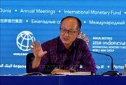 Hội nghị thường niên IMF-WB 2018: Các sự kiện chính ngày 11/10