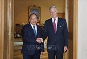 Thủ tướng Nguyễn Xuân Phúc: Việt Nam coi trọng quan hệ với Bỉ
