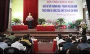50 năm thực hiện di chúc Bác Hồ: Xây dựng Thanh Hóa thành tỉnh kiểu mẫu