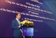 Lễ kỷ niệm 25 năm ngày Công ước của Liên hợp quốc về Luật Biển năm 1982 có hiệu lực