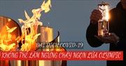 Tokyo Olympic 2020 hè 2021: Đại dịch COVID-19 không thể làm ngừng cháy ngọn lửa Olympic