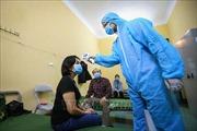 Tình hình dịch COVID-19 tại Việt Nam: Tròn 42 ngày không ca mắc mới; Tiếp tục siết chặt nhập cảnh