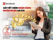 Gửi tiết kiệm nhận vàng cùng muôn vàn lợi ích tại SeABank