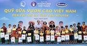 Quỹ sữa Vươn Cao Việt Nam: Nỗ lực vì sứ mệnh 'Để mọi trẻ em đều được uống sữa mỗi ngày'
