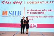 SHB là ngân hàng tiêu biểu vì cộng đồng và đồng hành cùng doanh nghiệp vừa và nhỏ