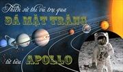Thiên sử thi vũ trụ qua đá Mặt trăng từ tàu Apollo