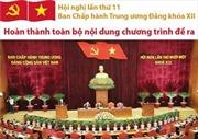 Hội nghị lần thứ 11 Ban Chấp hành Trung ương Đảng khóa XII hoàn thành toàn bộ nội dung chương trình đề ra